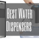 Best Water Dispenser
